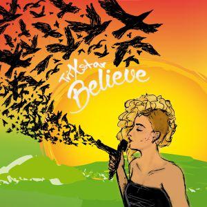 TriXstar - Believe (2015)